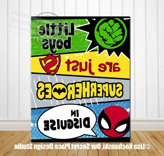 Little Boys Are Just Superheroes In Disguise Superhero Wall Art Intended For Best And Newest Superhero Wall Art For Kids (View 2 of 15)