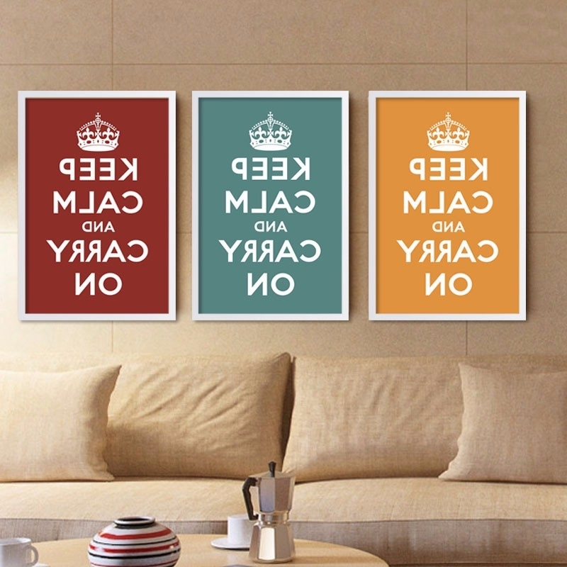 Most Recent Keep Calm And Carry On Wall Art For Hot Canvas Art Print Poster Keep Calm And Carry On Inspired Quotes (View 12 of 15)