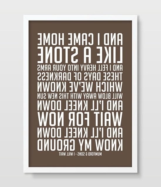 Mumford & Sons I Will Wait Music Lyrics Song Lyric Art Song Poster Intended For Fashionable Music Lyrics Wall Art (View 8 of 15)