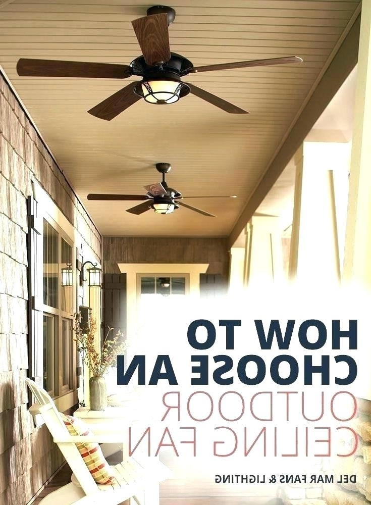 Outdoor Ceiling Fans For Porches With Trendy Porch Fan With Light Outdoor Ceiling Fan With Light Ceiling Fan For (View 15 of 15)
