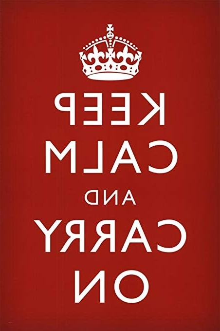 Popular Keep Calm And Carry On Wall Art Pertaining To Amazon: Keep Calm & Carry On Red Poster Art Print: Keep Calm And (View 14 of 15)