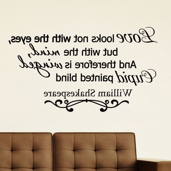 Shakespeare Wall Art Pertaining To Most Recent Shop William Shakespeare Quote Vinyl Wall Art Decal Sticker – Free (View 12 of 15)