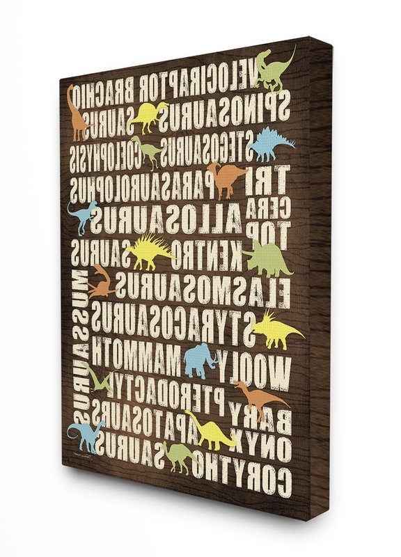 Typography Canvas Wall Art With Well Liked Zoomie Kids Kleckner Dinosaurs Typography Chart Canvas Wall Art (View 8 of 15)