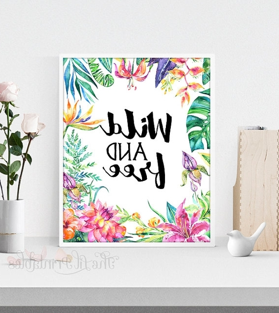Wild And Free Printable Floral Wall Art Printable Teen Wall, Free For Most Popular Teenage Wall Art (View 14 of 15)