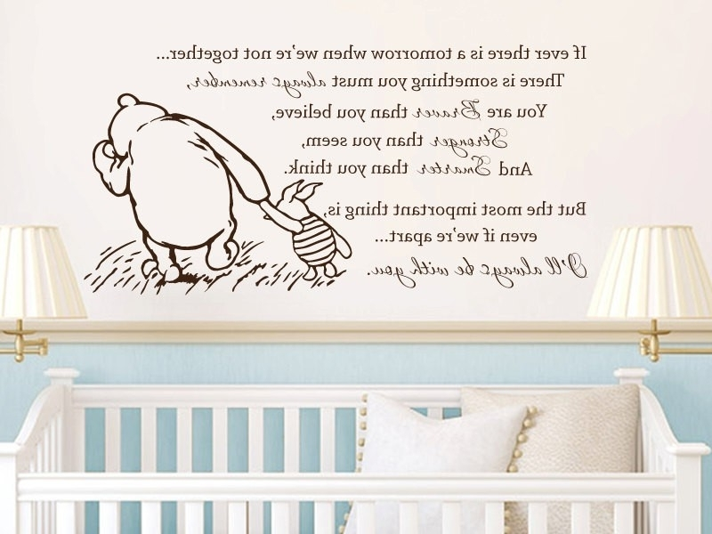 Winnie The Pooh Nursery Quotes Wall Art With Regard To Most Recently Released Free Shipping Winnie The Pooh Vinyl Wall Stickers If Ever There Is A (View 3 of 15)