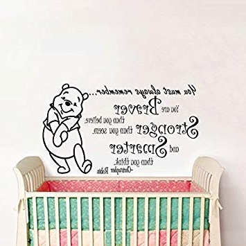 Winnie The Pooh Wall Art For Nursery In Most Up To Date Amazon: Wall Decals Quotes Winnie The Pooh Quote – Braver (View 11 of 15)