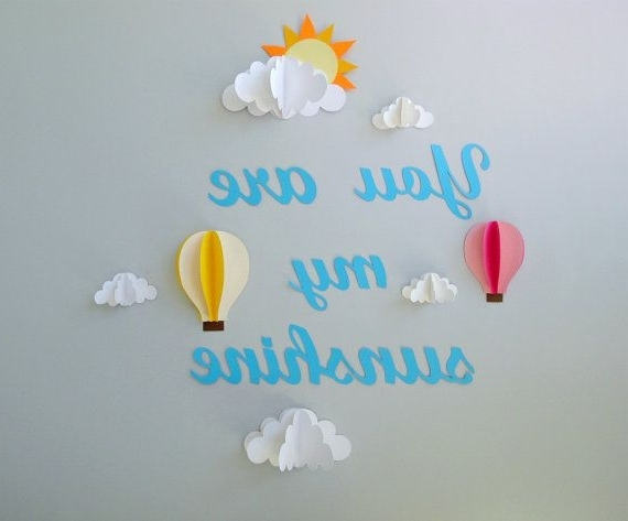 You Are My Sunshine With Clouds And Hot Air Balloons 3D Paper Wall within Best and Newest Air Balloon 3D Wall Art