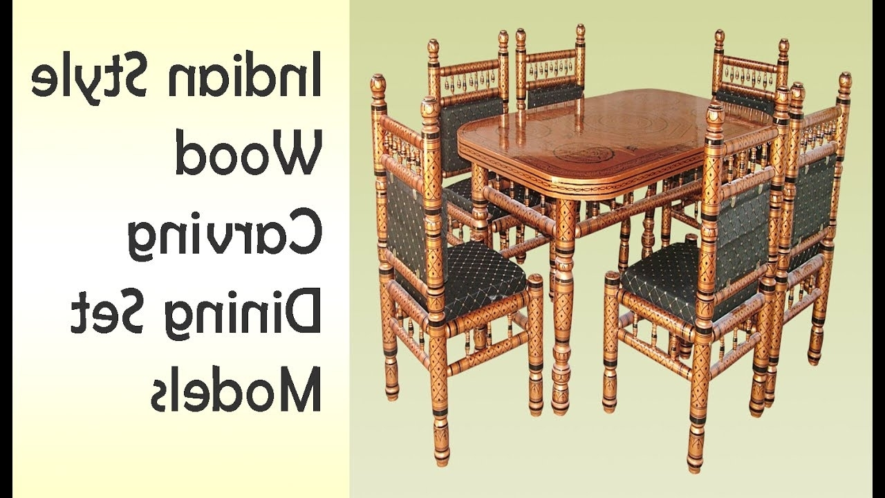 Latest Indian Dining Chairs Inside Indian Style Wooden Carving Dining Table Sets: World Best (View 16 of 25)