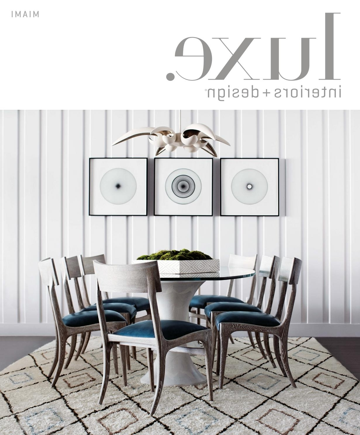 Newest Luxe Magazine July 2016 Miamisandow® – Issuu Regarding Palazzo 6 Piece Dining Sets With Pearson Grey Side Chairs (View 20 of 25)