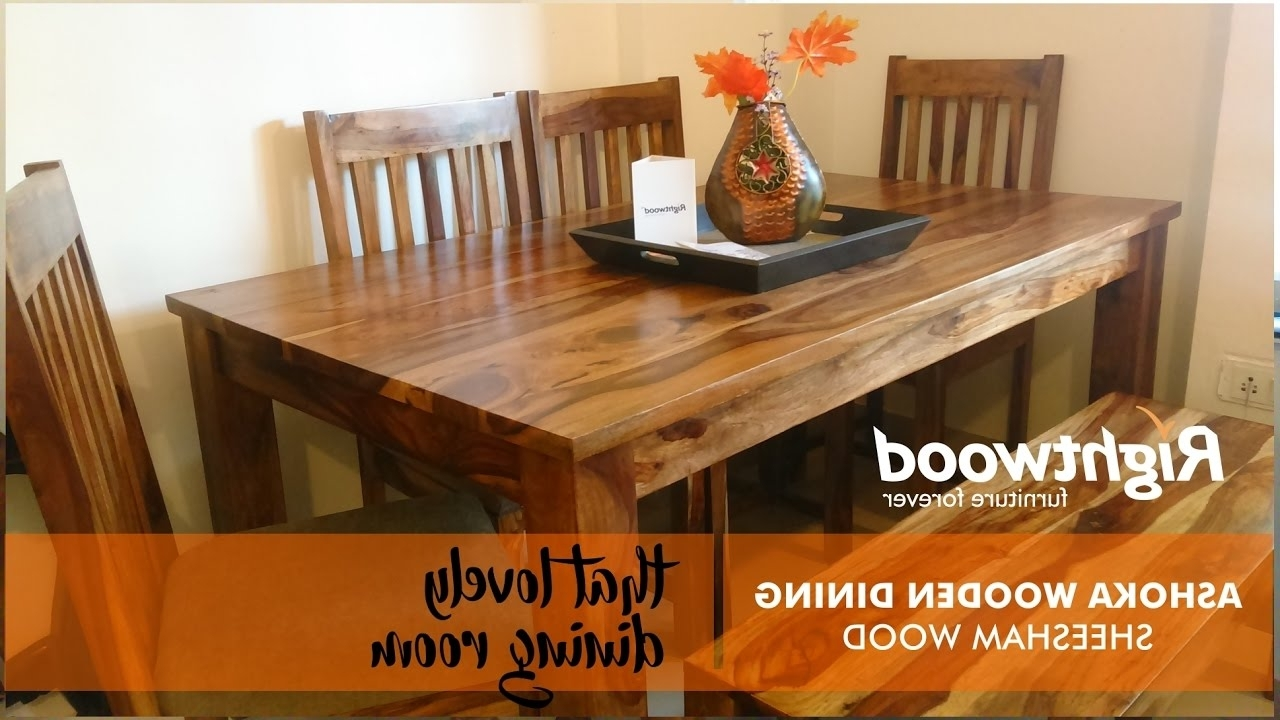 Sheesham Wood Dining Tables Regarding Current Wooden Dining Table Design With Bench Ashoka (View 24 of 25)