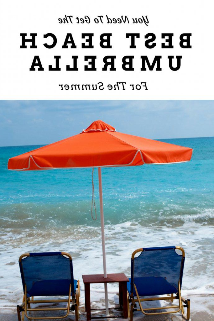 2018 Get The Best Beach Umbrella To Beat The Summer Heat Pertaining To Alondra Ultimate Wondershade Beach Umbrellas (View 4 of 25)
