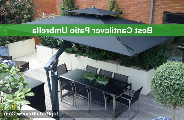 Top 10 Best Cantilever Patio Umbrellas – Review & Buyer's Guidelines For Most Recent Anna Cantilever Umbrellas (View 21 of 25)