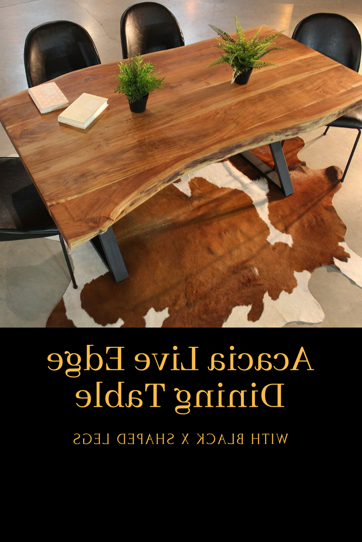 Acacia Dining Tables With Black X Legs Pertaining To Well Liked The Clyde Dining Table Is A Freeform Table Made Out Of Solid (View 8 of 25)