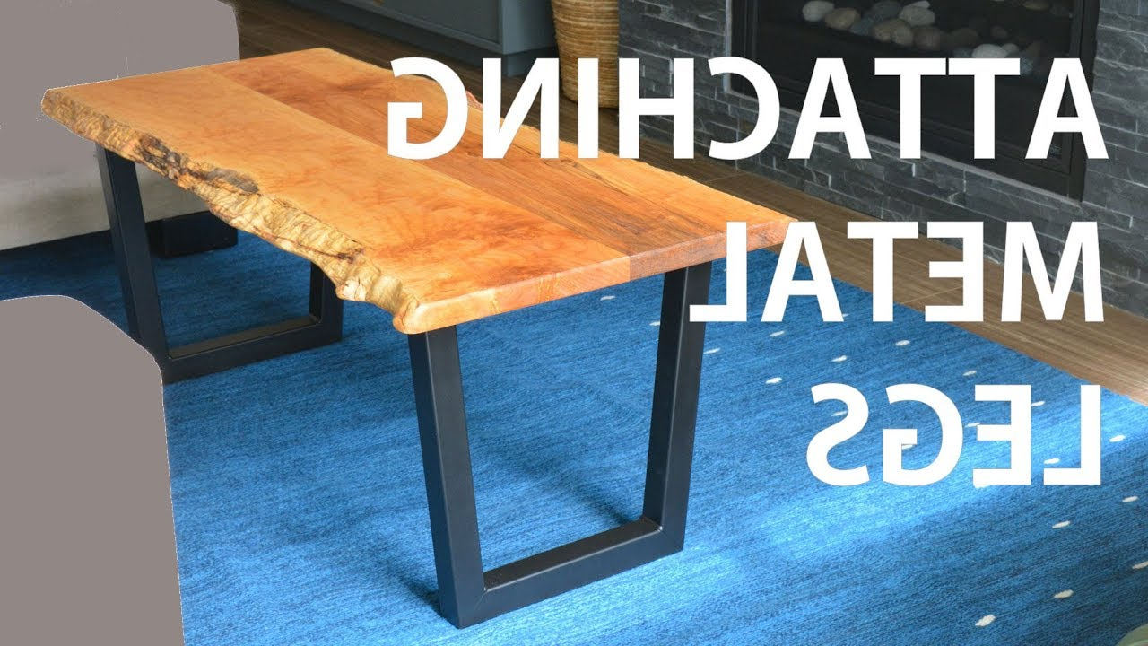 Iron Wood Dining Tables With Metal Legs for Newest Installing Metal Legs On Live Edge Wood Table